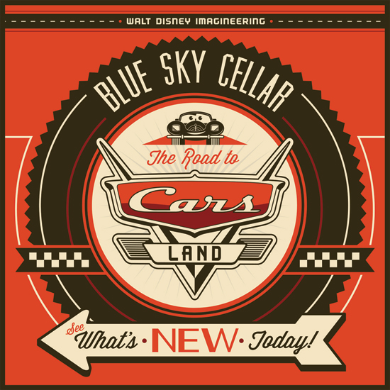 BlueSky Cellar opening with Cars Land Preview - February 29th!