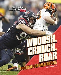 Whoosh, Crunch, Roar: Football Onomatopoeia