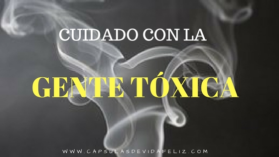 cuidado-con-la-gente-toxica