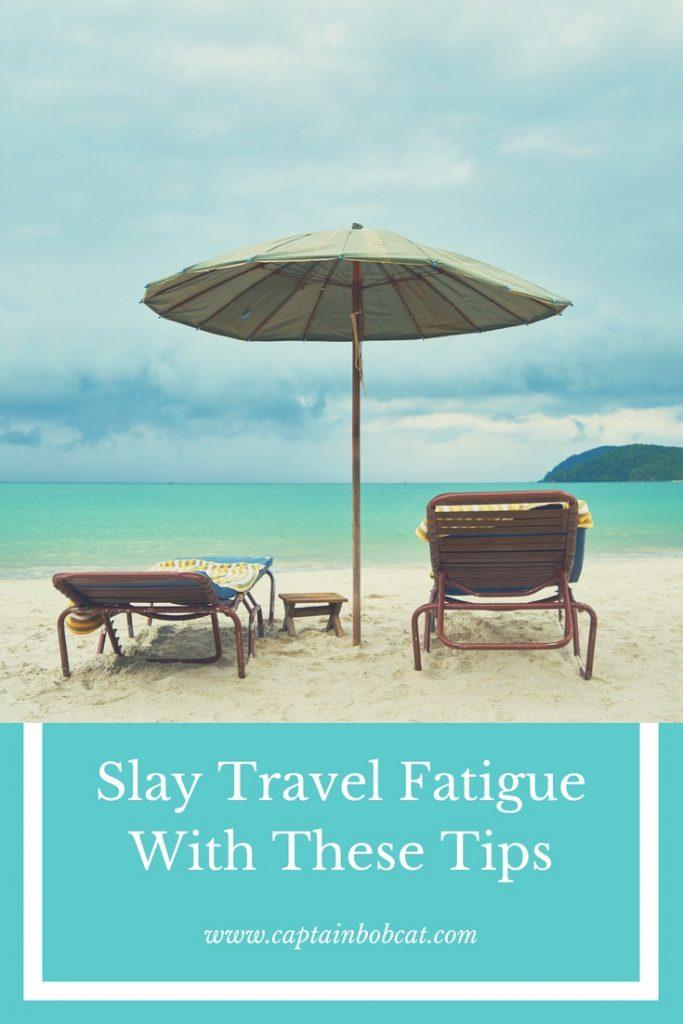travel fatigue pin