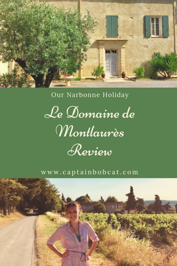 Our Narbonne Holiday: Le Domaine de Montlaurès Review