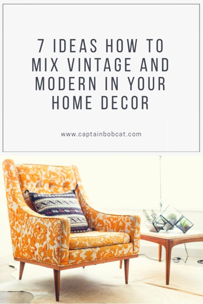 7 Ideas How to Mix Vintage and Modern in Your Home Decor
