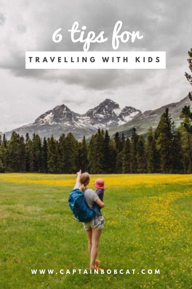 6 Tips For Travelling With Your Kids