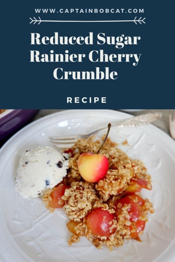 Reduced Sugar Rainier Cherry Crumble