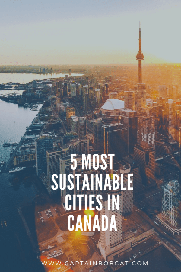 5 Most Sustainable Cities in Canada