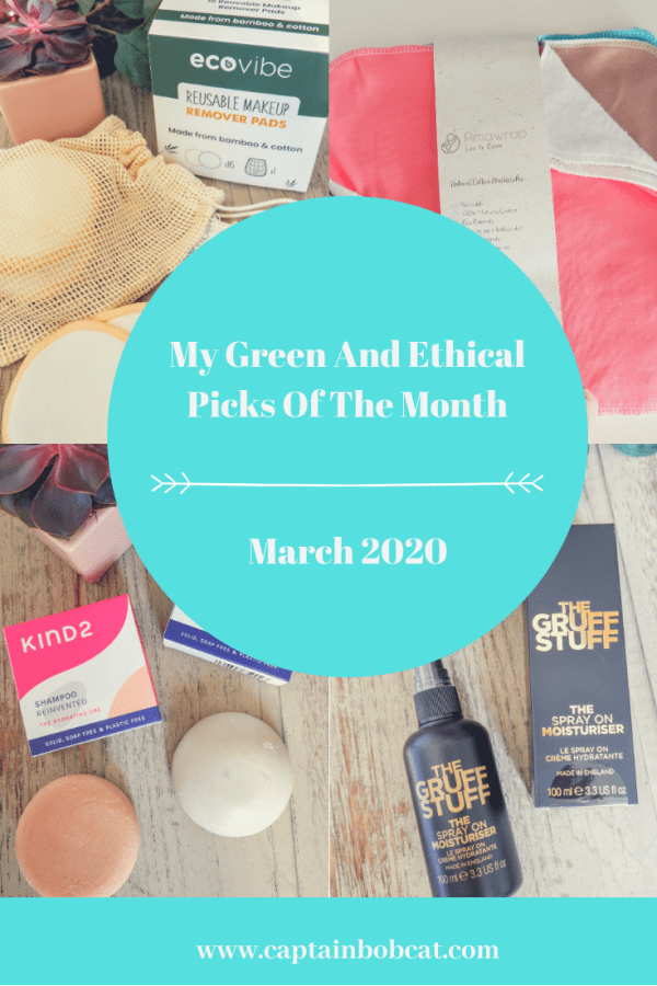 My Ethical And Green Picks Of The Month: March 2020