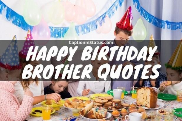 Happy Birthday Brother Quotes