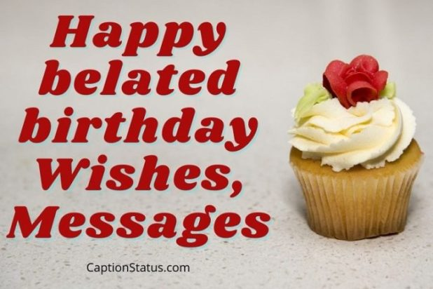Happy belated birthday Wishes, Messages- Feature Image