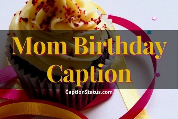 Mom Birthday Caption