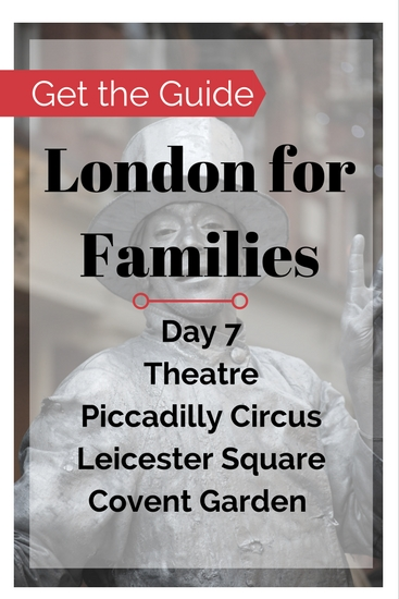 London things to do on a family travel budget. Buy the London for Families City Guide for free and cheap London things to do near The West End. Leicester Square Gardens, Theatreland walking tour, Covent Garden Street Market, discount theatre tickets.