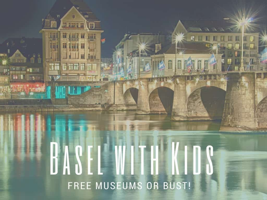 Basel Museums with Kids: Free or Bust!