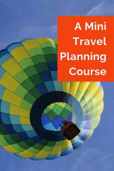 Image of hot air balloon with text overlay A mini travel planning course. Dream. Plan. Go.