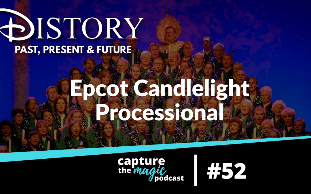 Ep 52: DIStory – Candlelight Processional