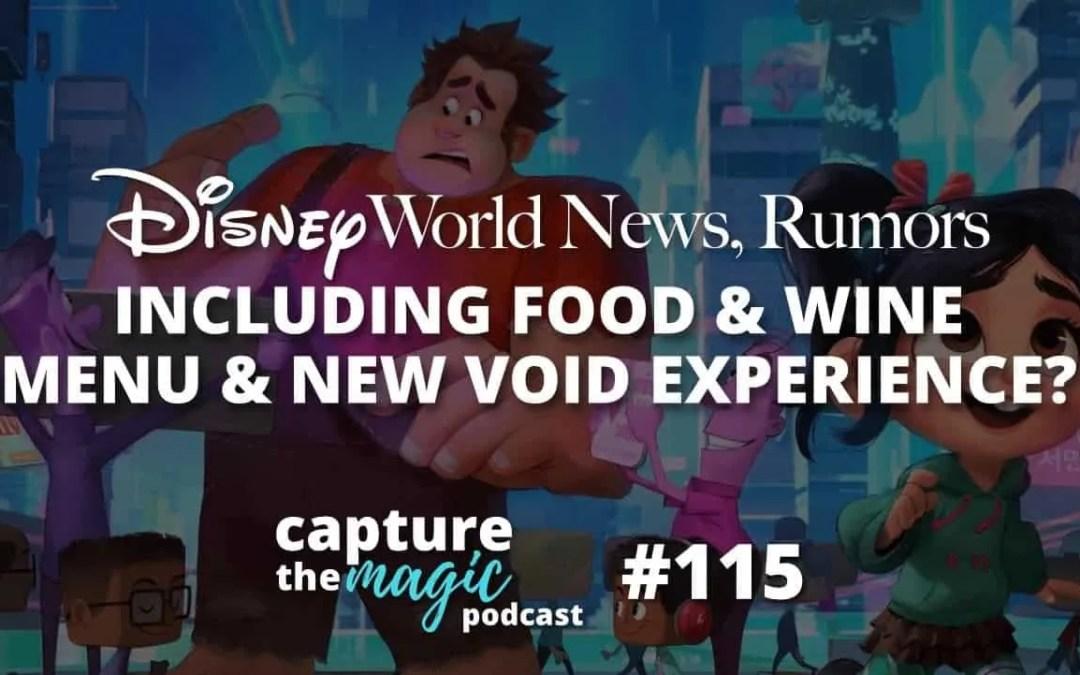 Ep 115: Disney World News + New VOID Experience