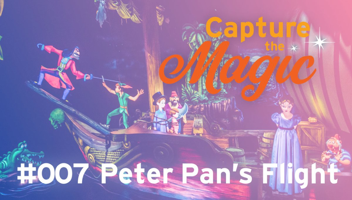 CtM #007 Peter Pan's Flight