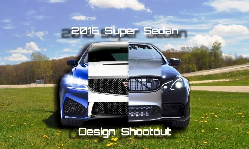 Super Sedans 2016 design shootout