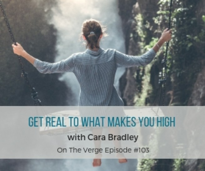 Get Real to What Makes you High