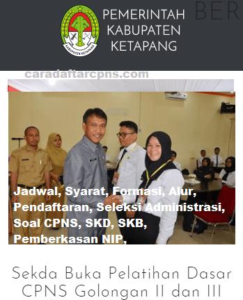Pengumuman CPNS Kabupaten Ketapang 2021 Lulusan SMA SMK D3 S1 S2
