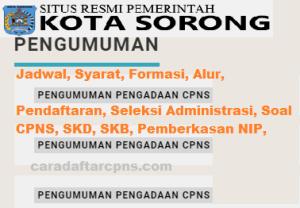 Pengumuman Hasil SKB CPNS Kota Sorong Formasi 2019