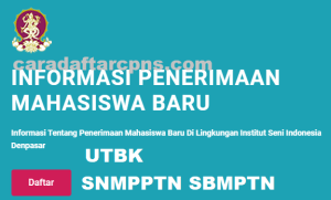 Pengumuman Hasil SBMPTN ISI DENPASAR DPS 2020 2021