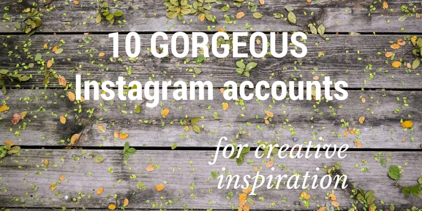 10 amazingly creative people to follow on Instagram for some serious inspiration.