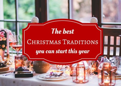 Fun Christmas Tradition ideas for families and couples - start your own traditions to make the season even more special and memorable!