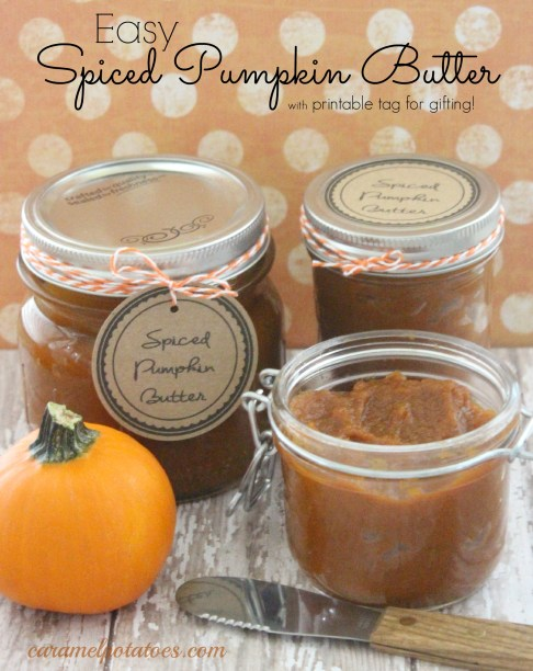 Easy Spiced Pumpkin Butter with Printable Tag for gifting!
