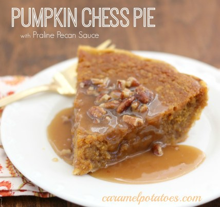 Pumpkin Chess Pie with Praline Pecan Sauce
