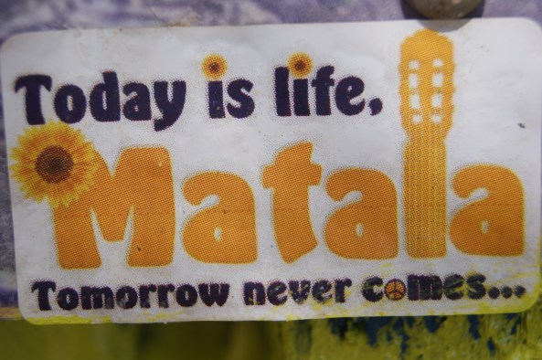 Matala : today is life...