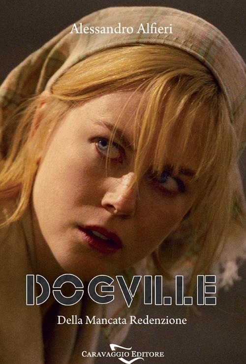 Dogville. Della mancata redenzione