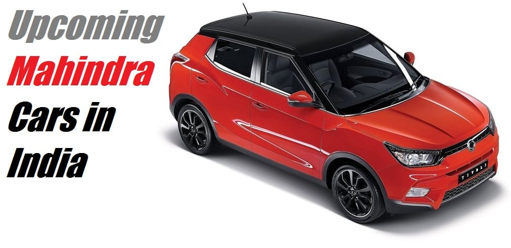 Upcoming New Mahindra Cars In India With Price Launch