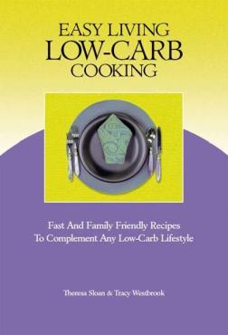 Easy Living Low-Carb Cooking Published by CarbSmart