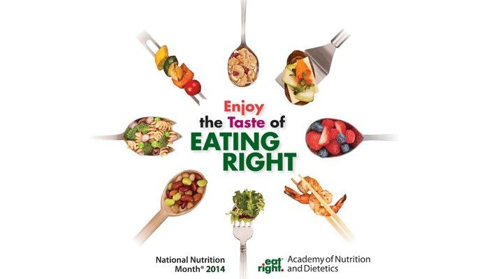 Enjoy the Taste of Eating Right for National Nutrition Month 2014