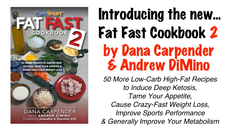 Introducing CarbSmart Fat Fast Cookbook 2