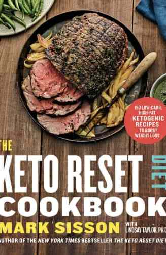 The Keto Reset Diet Cookbook