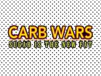 Carb Wars; Sugar is the New...SALT!