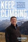 Keep Climbing by Sean Swarner