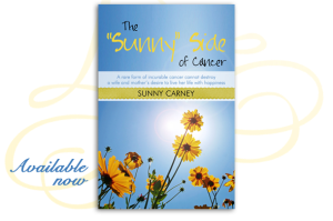 The Sunny Side of Cancer book by carcinoid patient Sunny Carney