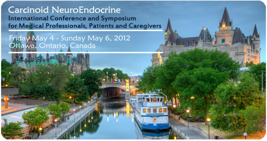 CNETS Canada International Conference for Carcinoid and Neuroendocrine Tumor Patients and Physicians