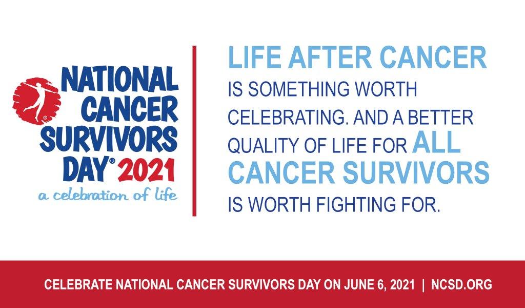 National Cancer Survivors Day 2021 A Celebration of Life