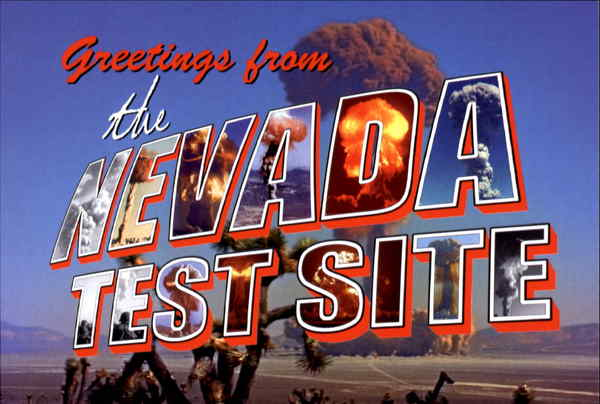 Greetings From The Nevada Test Site Other Nevada Cities