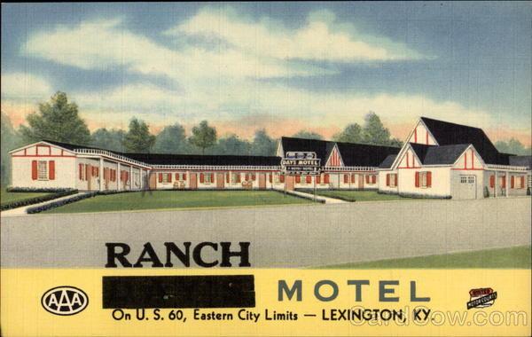 Ranch Motel Best in the Blue Grass Lexington Kentucky