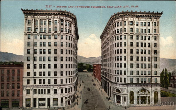 Boston And Newhouse Buildings Salt Lake City Ut