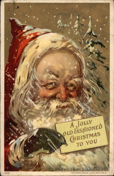 A Jolly Old Fashioned Christmas To You Santa Claus