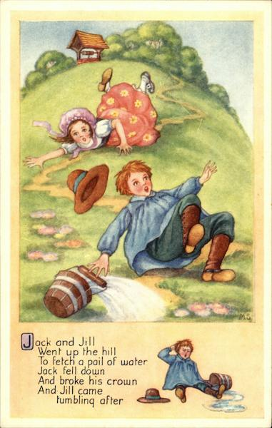 Jack And Jill Went Up The Hill To Fetch A Pail Of Water