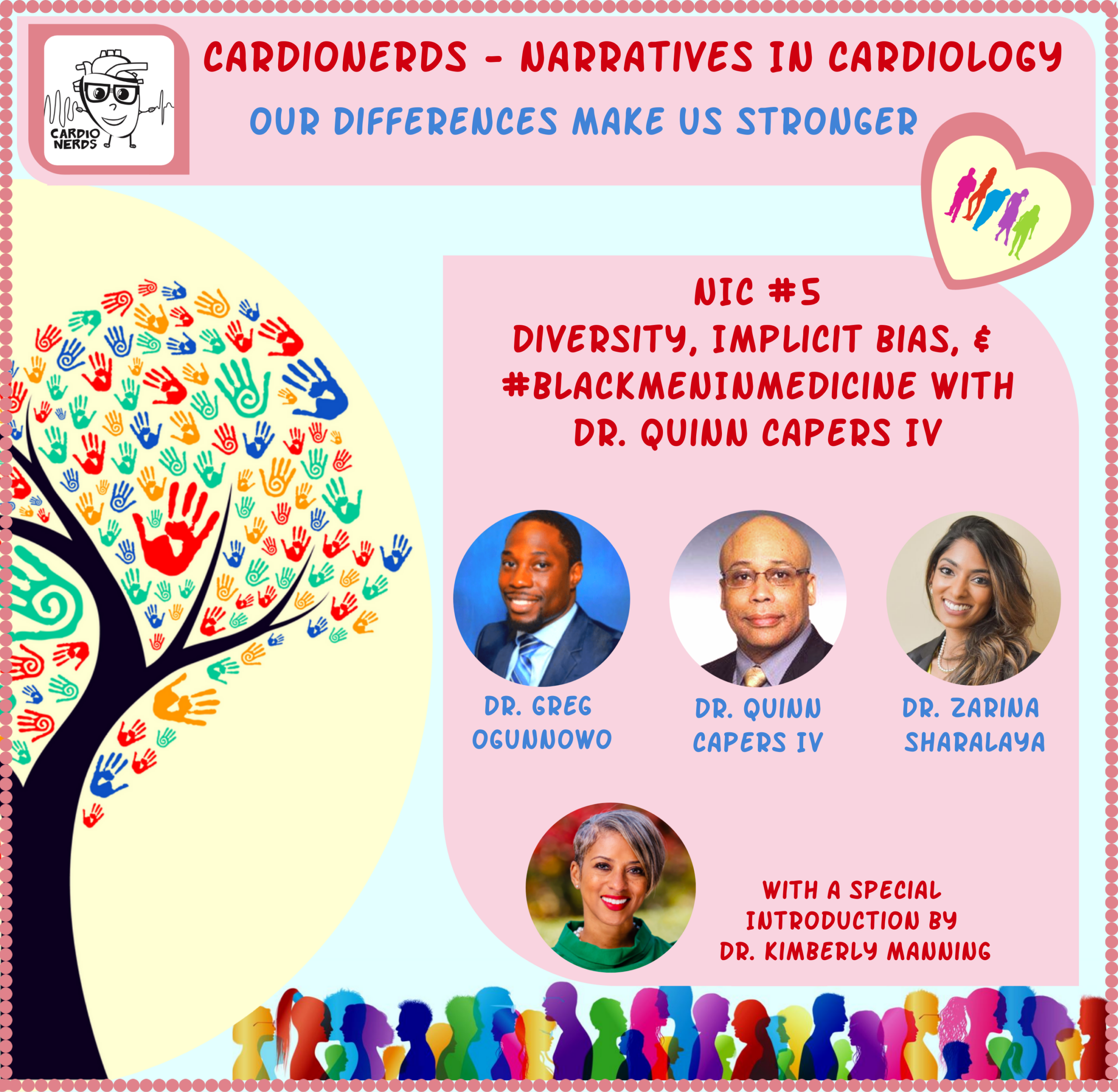 122. Narratives in Cardiology: Diversity, Implicit Bias, and #BlackMenInMedicine with Dr. Quinn Capers IV