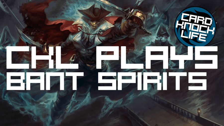 CKL Plays Bant Spirits