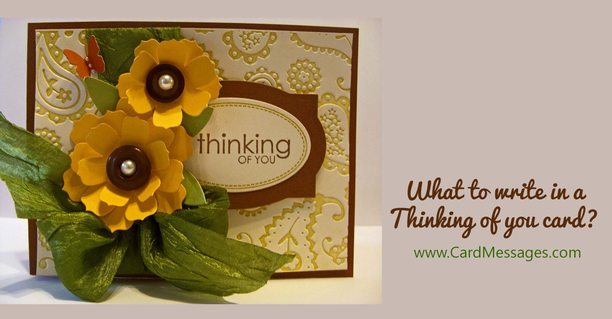 What To Write In A Thinking Of You Card Card Messages