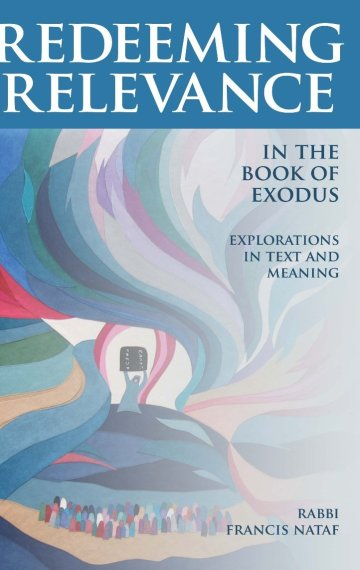 Redeeming Relevance in the Book of Exodus: Explorations in Text and Meaning