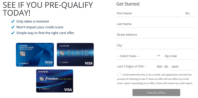 Whether your reward is cash back, miles or points, it adds up to money in your pocket. Chase Pre Approval Pre Qualify For A Credit Card 6 Best Offers